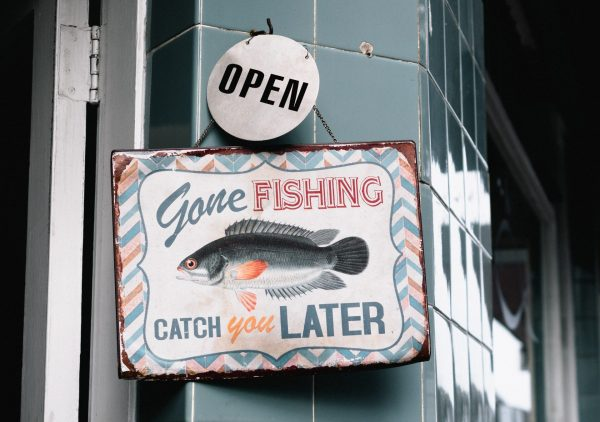 Sign that says Gone Fishing